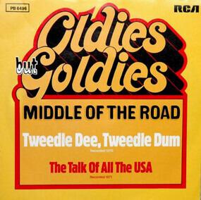 Middle of the Road - Tweedle Dee, Tweedle Dum