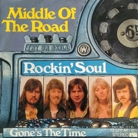 Middle of the Road - Rockin`Soul / Gone's The Time