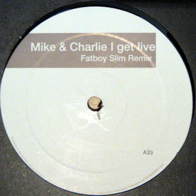 Mike and Charlie - I Get Live