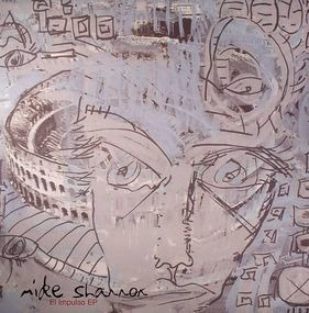 Mike Shannon - El Impulso EP