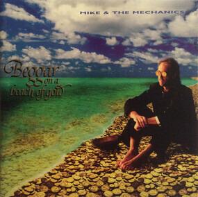 Mike & the Mechanics - Beggar on a Beach of Gold