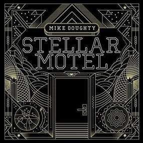 Mike Doughty - Stellar Motel