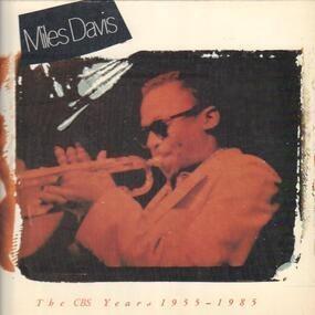 Miles Davis - The CBS Years 1955 - 1985