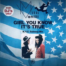 Milli Vanilli - Girl You Know It's True (N.Y.C. Subway Mix)