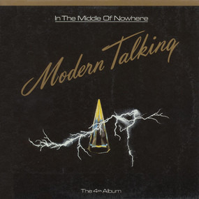 Modern Talking - In The Middle Of Nowhere - The 4th Album