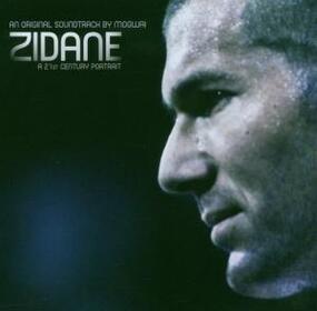 Mogwai - Zidane - A 21st Century Portrait