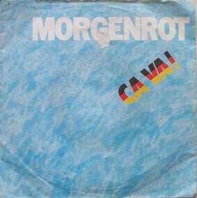 Morgenrot - Ca Va!