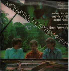 Wolfgang Amadeus Mozart - Concerti for two and three Pianos,, kocsis, schiff, ranki, Hungarian state orchestra, ferencsik