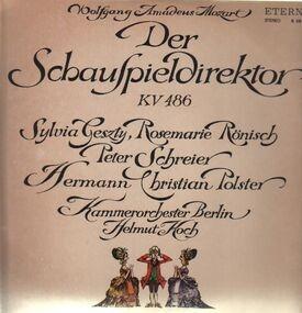 Wolfgang Amadeus Mozart - Der Schauspieldirektor,, Kammerorch Berlin, Helmut Koch