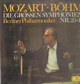 Wolfgang Amadeus Mozart - Die Grossen Symphonien Nr. 25-41,, Böhm, Berliner Philharmoniker