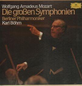 Wolfgang Amadeus Mozart - Die großen Symphonien, Berliner Philh, Böhm
