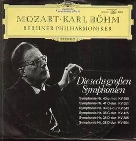 Wolfgang Amadeus Mozart - Die sechs großen Symphonien, Karl Böhm, Berliner Philharmoniker