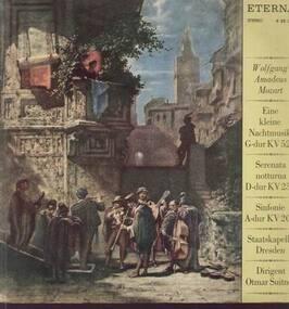 Wolfgang Amadeus Mozart - Eine kleine Nachtmusik, Serenata notturna, Sinfonie A-dur,, Staatskapelle Dresden, O. Suitner