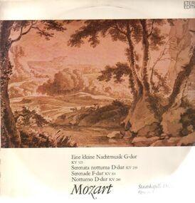 Wolfgang Amadeus Mozart - Eine kleine Nachtmusik, Serenata notturna, Sinfonie F-dur, Notturno D-dur