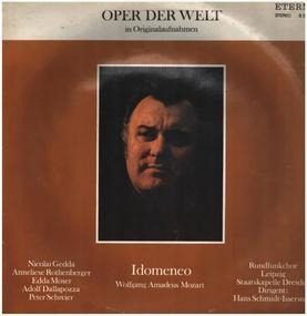 Wolfgang Amadeus Mozart - Idomeneo,, Rundfunkchor Leipzig, Staatskapelle Dresden, Schmidt-Issersted