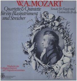 Wolfgang Amadeus Mozart - Quartette & Quintette für ein Blasinstrument und Streicher,, Mitglieder des Collegium aureum auf Or