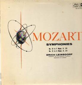 Wolfgang Amadeus Mozart - Symphonies Nos 18, 21,, Leinsdorf, Philh Symph Orch of London