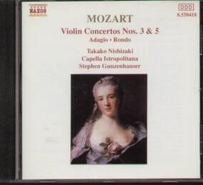 Wolfgang Amadeus Mozart - Violin Concertos No. 3 & 5