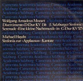 Wolfgang Amadeus Mozart - Divertimento  KV 136, KV 525, Sinfonia zur Applausus-Kantate