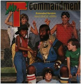 Mr. T - Mr. T's Commandment