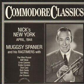Muggsy Spanier - Nick's New York, April, 1944