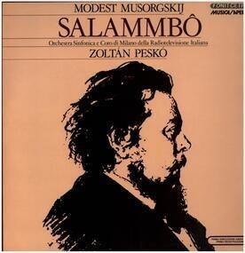 Modest Mussorgsky - Salammbô