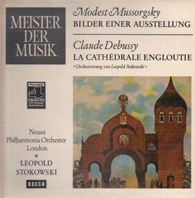 Modest Mussorgsky - Bilder einer Ausstellung / La Cathedrale Engloutie