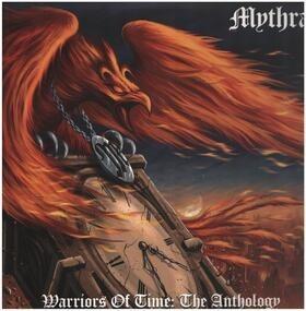 Mythra - Warriors Of Time : The Anthology