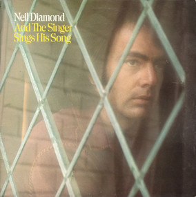 Neil Diamond - And The Singer Sings His Song