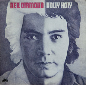 Neil Diamond - holly holy