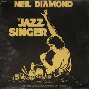 Neil Diamond - The Jazz Singer (Original Songs From The Motion Picture)