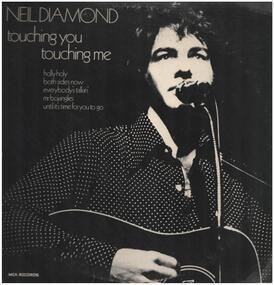 Neil Diamond - Touching You, Touching Me