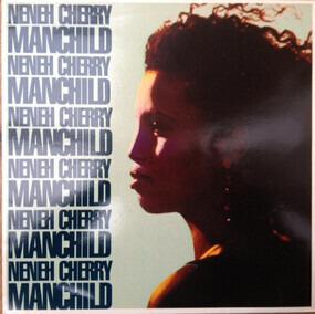 Neneh Cherry - Manchild