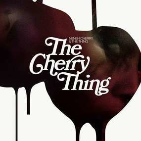 Neneh Cherry - The Cherry Thing