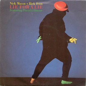 Nick Mason - Lie For A Lie