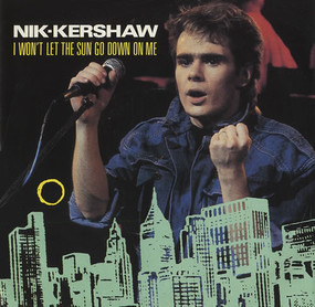 Nik Kershaw - I Won't Let The Sun Go Down On Me