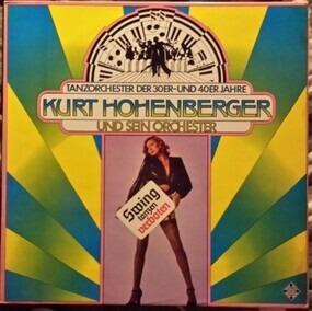 Kurt Hohenberger und sein Orchester - Swing tanzen verboten