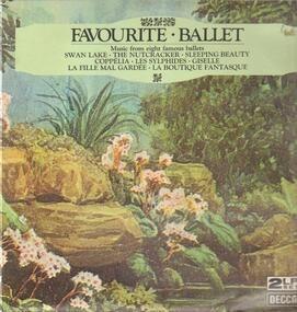 Pyotr Ilyich Tchaikovsky - Favourite Ballet Music