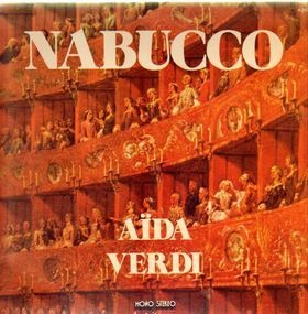 Giuseppe Verdi - Pieces from Nabucco, Aida, La Traviata a.o.