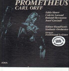 Carl Orff - Prometheus