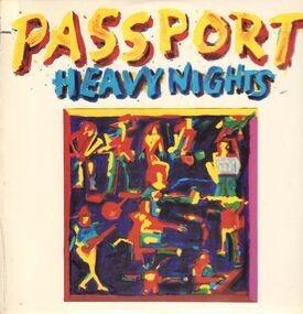 Passport - Heavy Nights