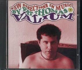 Pat Thomas - New Directions In Music: Valium
