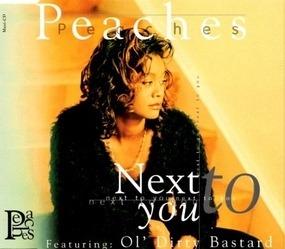 Peaches - Next To You