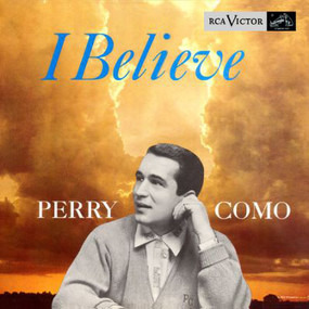 Perry Como - I Believe