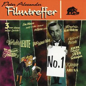 Peter Alexander - Filmtreffer No. 1
