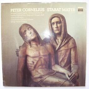 Peter Cornelius - Stabat Mater