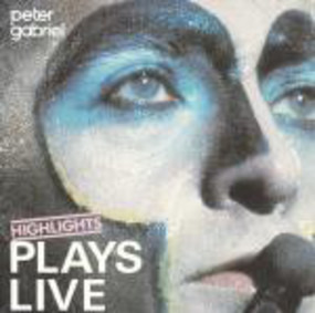 Peter Gabriel - Plays Live - Highlights