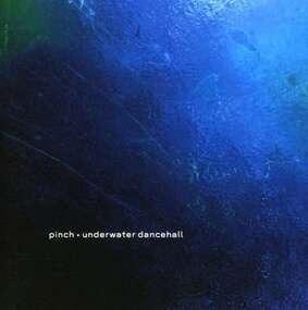 Pinch - Underwater Dancehall