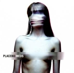 Placebo - Meds