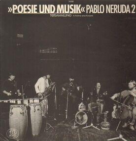 Poesie und Musik - Pablo Neruda 2 - Tiersammlung